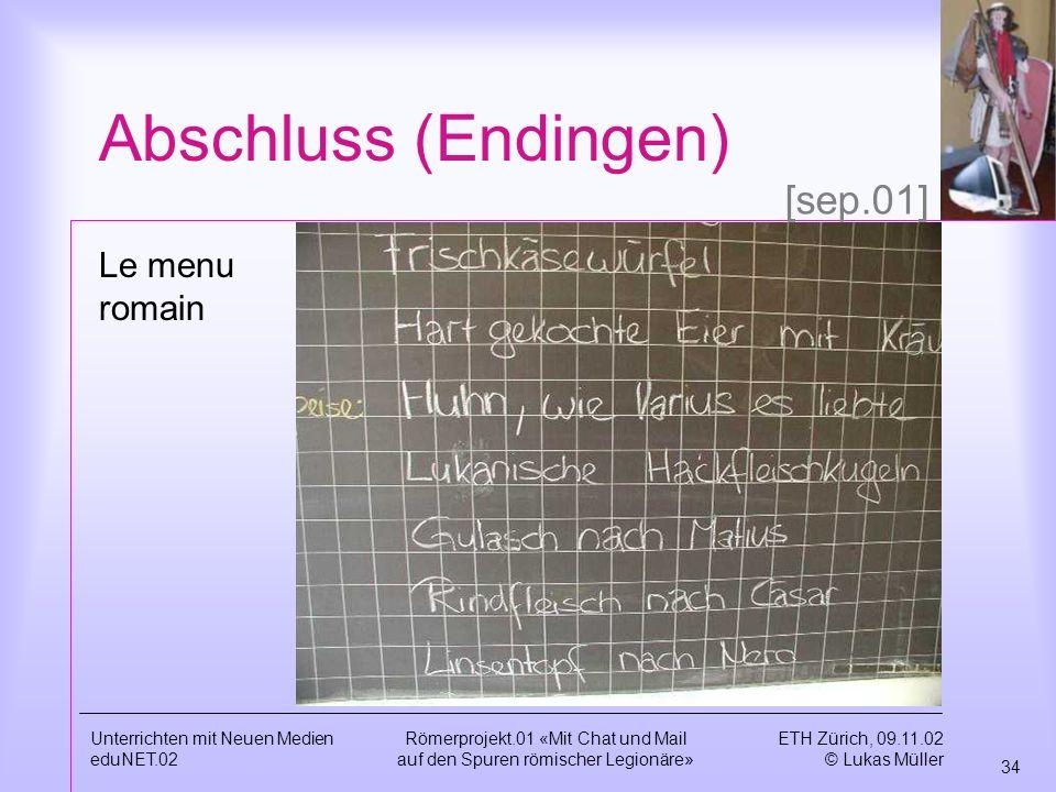 Abschluss (Endingen) [sep.01] Le menu romain